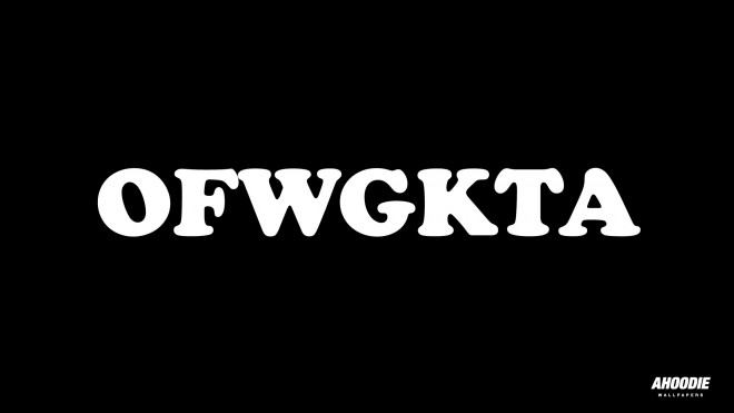 OFWGKTA DESKTOP WALLPAPERS